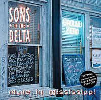 Sons of the Delta - Made in Mississippi