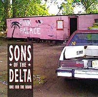 Sons of the Delta - One For The Road